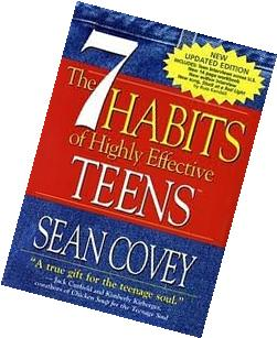 7 Habits of Highly Effective Teens  Publisher: Covey