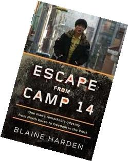 By Harden, Blaine Escape from Camp 14: One Man's Remarkable