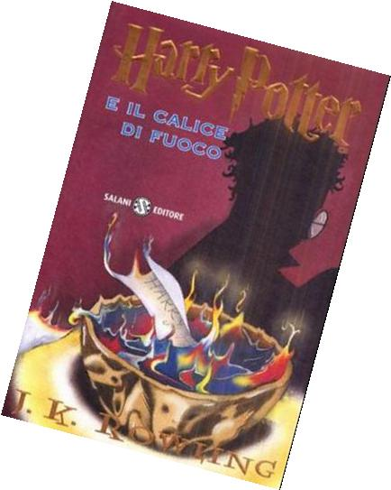 Harry Potter E il Calice Di Fuoco = Harry Potter & the