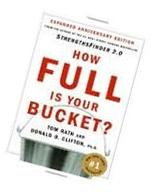 How Full Is Your Bucket? Positive Strategies for Work and