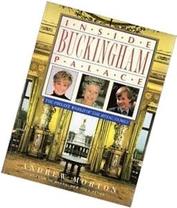 Inside Buckingham Palace: The Private World of the Royal