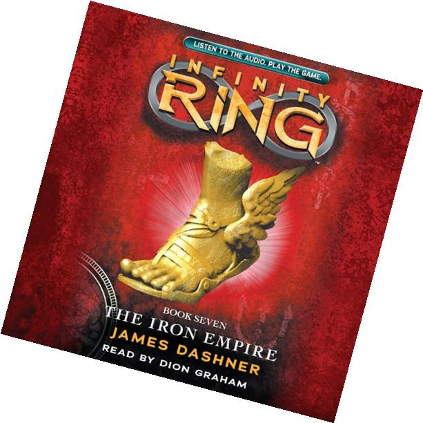 The Iron Empire: Infinity Ring, Book 7