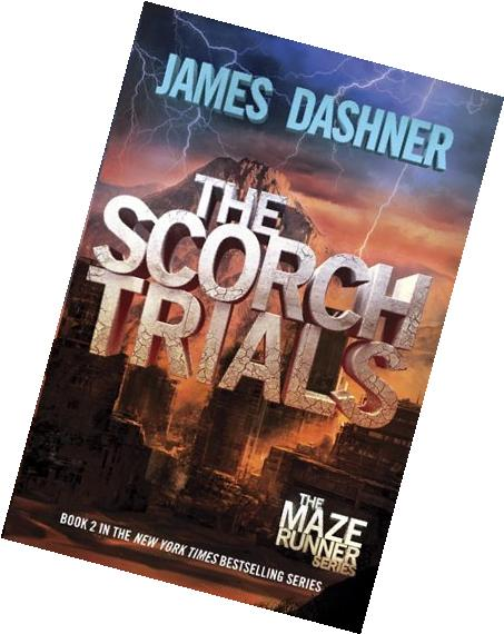 By James Dashner The Scorch Trials