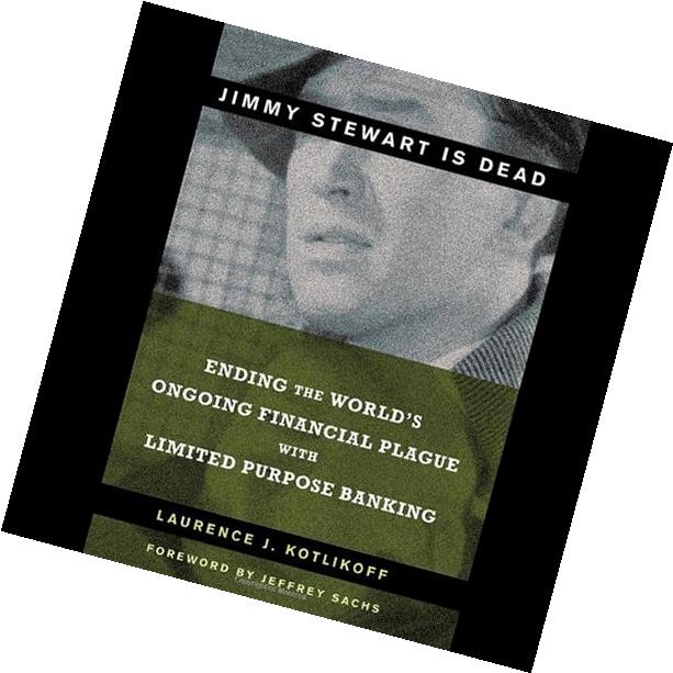 Jimmy Stewart is Dead: The World's Ongoing Financial Plague