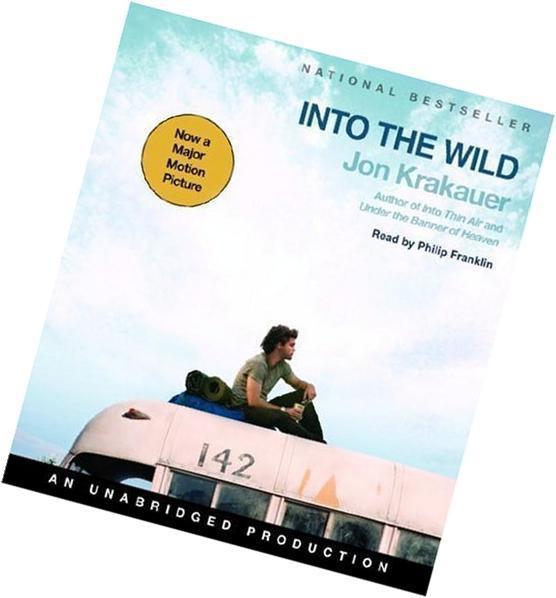 By Jon Krakauer: Into the Wild