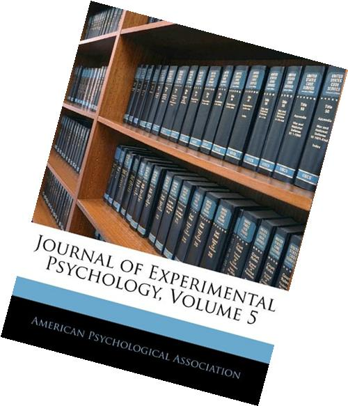 Journal Of Experimental Psychology, Volume 5