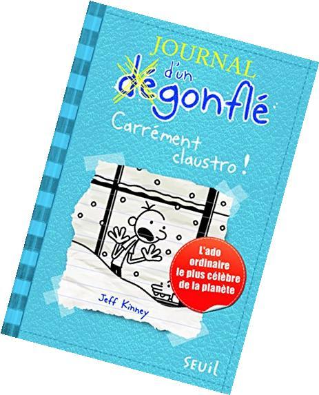 Journal d'un dégonflé tome 6 carrément claustro