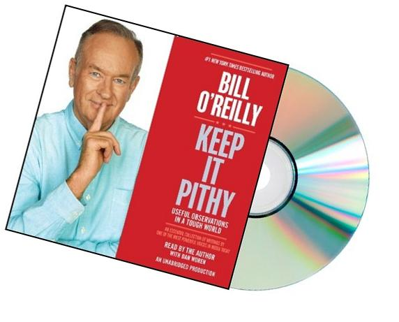 KEEP IT PITHY: Keep it pithy Audiobook:Keep It Pithy:Bill O'