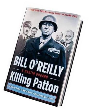 Killing Patton: KILLING PATTON; Killing Patton Hardcover by