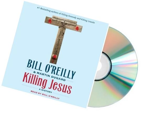 KILLING JESUS Audiobook: Killing Jesus Audio CD:Killing
