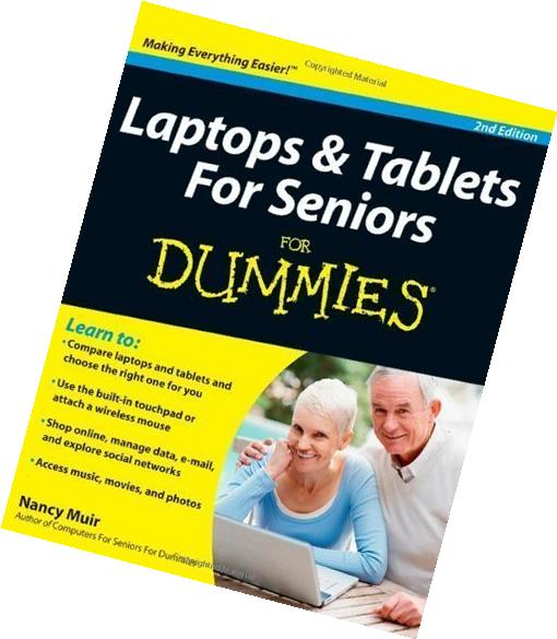 Laptops and Tablets For Seniors For Dummies by Nancy C. Muir