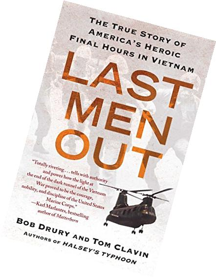 Last Men Out: The True Story of America's Heroic Final Hours