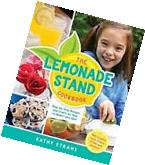 The Lemonade Stand Cookbook : Step-By-Step Recipes and