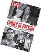 LIFE Crimes of Passion