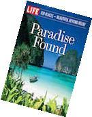 LIFE Paradise Found