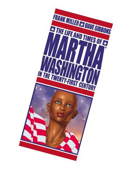 The Life And Times Of Martha Washington In The Twenty-First