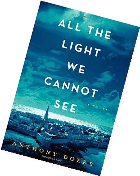 All the Light We Cannot See:All the Light We Cannot See;All
