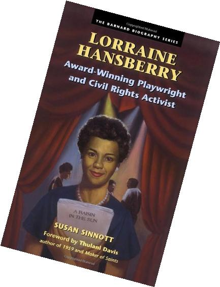 Lorraine Hansberry: Award-Winning Playwright and Civil