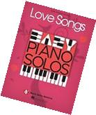 Love Songs Easy Piano Solos Sheet Music Solo Book NEW