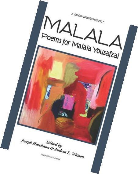 Malala: Poems for Malala Yousafzai
