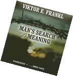 Man's Search For Meaning  Publisher: Blackstone Audiobooks;