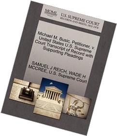 Michael M. Busic, Petitioner, V. United States U.S. Supreme
