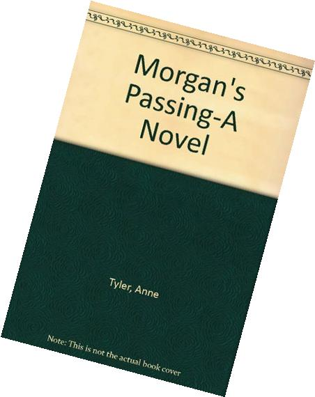Morgan's Passing-A Novel