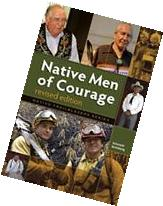Native Men of Courage - Revised Edition