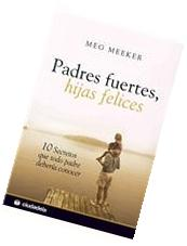 Padres fuertes, hijas felices / Strong Fathers, Strong