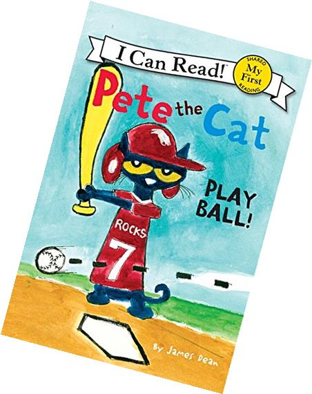 Pete the Cat: Play Ball