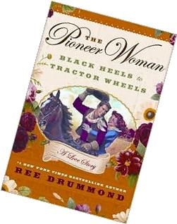 The Pioneer Woman Publisher: William Morrow