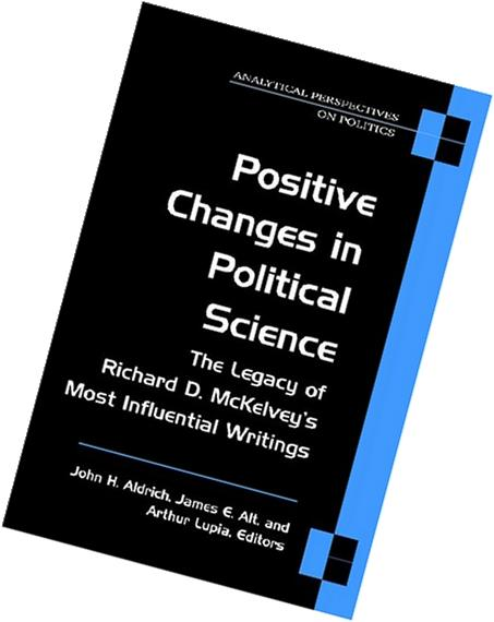 Positive Changes in Political Science: The Legacy of Richard