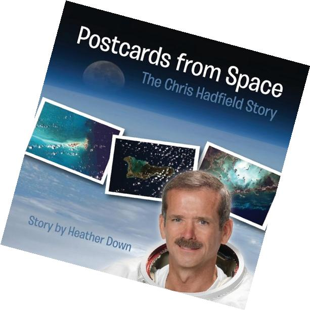 Postcards from Space: The Chris Hadfield Story: U.S. Edition