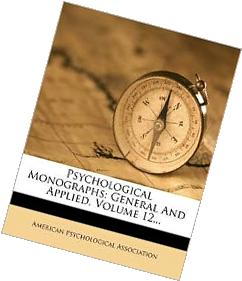 Psychological Monographs: General And Applied, Volume 12