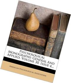 Psychological Monographs: General And Applied, Volume 30,