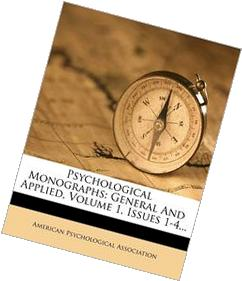 Psychological Monographs: General And Applied, Volume 1,