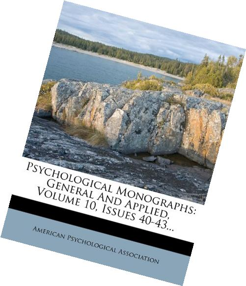 Psychological Monographs: General And Applied, Volume 10,
