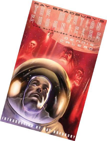Ray Bradbury's The Martian Chronicles: The Authorized