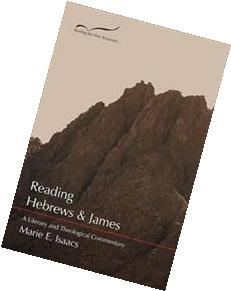 Reading Hebrews and James: A Literary and Theological