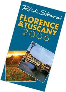 Rick Steves' Florence and Tuscany 2006