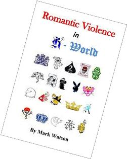 Romantic Violence in R World