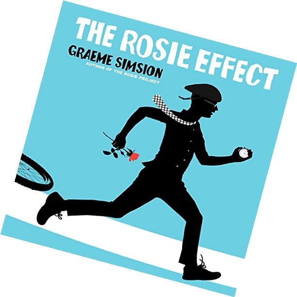 The Rosie Effect: Don Tillman, Book 2