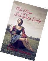 The Saga of a Naughty Lady