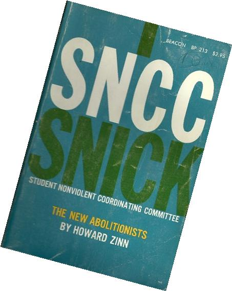 SNCC, The New Abolitionists