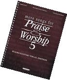 SONGS FOR PRAISE & WORSHIP VOLUME 5 PIANO VOCAL GUITAR SHEET MUSIC SONG BOOK