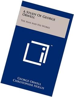 A Study Of George Orwell