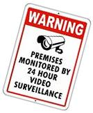 VIDEO SURVEILLANCE WARNING SIGN Property Protected by 24