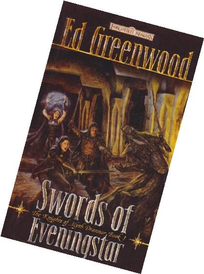 Swords of Eveningstar: The Knights of Myth Drannor, Book 1