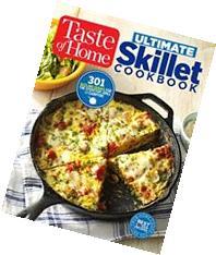 Taste of Home Ultimate Skillet Cookbook: From cast-iron