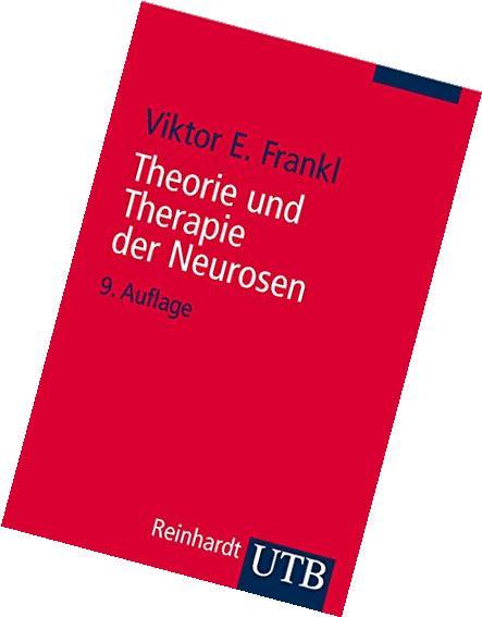 Theorie und Therapie der Neurosen. Einführung in